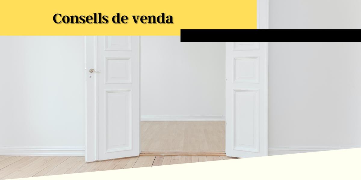 CONSELLS VENDA 2 - Preparació del seu habitatge per la venda
